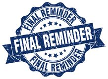 Final reminder seal. stamp. Final reminder round seal isolated on white background Royalty Free Stock Photos