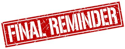 Final reminder stamp. Final reminder square grunge sign isolated on white.  final reminder Royalty Free Stock Images