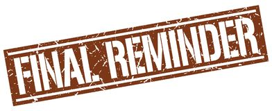 Final reminder stamp. Final reminder square grunge sign isolated on white.  final reminder Stock Photo