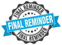 Final reminder stamp. Sign. seal Royalty Free Stock Image
