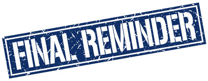 Final reminder stamp. Final reminder square grunge stamp Royalty Free Stock Photo