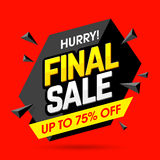 Final Sale banner poster. Hurry! Final Sale banner, poster background. Big sale, special offer, discounts, up to 75% off Royalty Free Stock Image