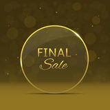 Final sale label. Glass luxury Final sale label over golden background. Clearance promotion label Stock Photography