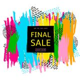 Final sale poster. Colorful brush strokes background and geometr. Ic figures. Vector illustration Royalty Free Stock Image