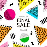 Final sale poster. Colorful geometric background. 80s - 90s year. S style. Vector illustration Stock Image