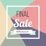 Final sale poster Vector illustration. Template design for the online store, shops, poster and banner The inscription Final sale and the inscription 40 percent Stock Photo