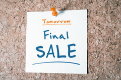 Final SALE Reminder For Tomorrow On Paper Pinned On Cork Board Royalty Free Stock Photo
