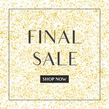 Final sale vector sign on golden background. Final sale vector sign with shop now button on golden background Royalty Free Stock Photo