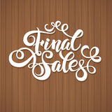Final sales promotion calligraphical background. Final Sales Hand lettering Design Template. Typography Vector Background. Handmade calligraphy. Easy paste to Stock Images