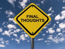 Final Thoughts Sign. Against a calm, blue sky stock photography