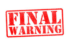 FINAL WARNING Rubber Stamp. Over a white background stock images
