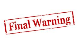 Final warning. Rubber stamp with text final warning inside,  illustration Royalty Free Stock Images