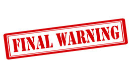 Final warning. Rubber stamp with text final warning inside,  illustration Stock Photography