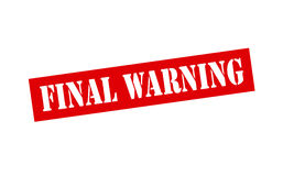 Final warning. Rubber stamp with text final warning inside,  illustration Stock Photo
