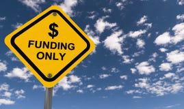 $ finançant seulement le panneau routier illustration de vecteur