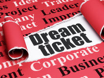 Finance concept: black text Dream Ticket under the piece of  torn paper. Finance concept: black text Dream Ticket under the curled piece of Red torn paper with Royalty Free Stock Photos