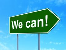 Finance concept: We Can! on road sign background. Finance concept: We Can! on green road highway sign, clear blue sky background, 3D rendering Royalty Free Stock Photo