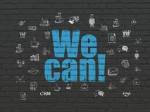 Finance concept: We Can! on wall background. Finance concept: Painted blue text We Can! on Black Brick wall background with  Hand Drawn Business Icons Royalty Free Stock Photos