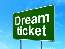 Finance concept: Dream Ticket on road sign background. Finance concept: Dream Ticket on green road highway sign, clear blue sky background, 3D rendering Royalty Free Stock Images