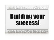 Finance concept: newspaper headline Building your Success!. On White background, 3D rendering Royalty Free Stock Photography