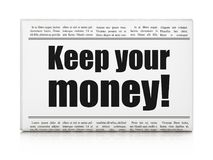 Finance concept: newspaper headline Keep Your Money!. On White background, 3D rendering Royalty Free Stock Image