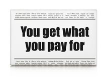 Finance concept: newspaper headline You get what You pay for. On White background, 3D rendering Royalty Free Stock Photography