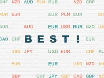 Finance concept: Best! on wall background. Finance concept: Painted blue text Best! on White Brick wall background with Currency Stock Images