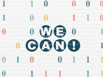 Finance concept: We Can! on wall background. Finance concept: Painted blue text We Can! on White Brick wall background with Binary Code Stock Images