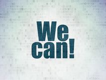 Finance concept: We Can! on Digital Data Paper background. Finance concept: Painted blue word We Can! on Digital Data Paper background Stock Image