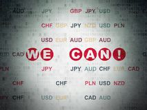 Finance concept: We can! on Digital Data Paper background. Finance concept: Painted red text We can! on Digital Data Paper background with Currency Royalty Free Stock Images