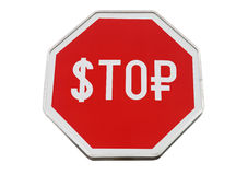 Finance concept with USD and Russian money as stop sign. Finance concept with USD and Russian money as a stop road sign isolated on white Stock Photos