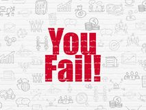 Finance concept: You Fail! on wall background. Finance concept: Painted red text You Fail! on White Brick wall background with  Hand Drawn Business Icons Royalty Free Stock Photos