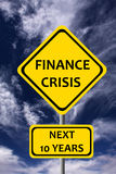 Finance crisis. Warning sign for a long lasting worldwide financial crisis Royalty Free Stock Photo