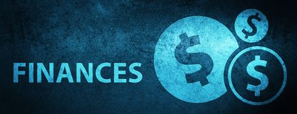 Finances (dollar sign) special blue banner background. Finances (dollar sign) on special blue banner background abstract illustration royalty free illustration