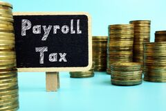 Financial concept meaning Payroll Tax with phrase on the page