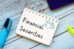 Financial concept about Financial Securities with sign on the page