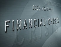 Financial Crisis. Close up of credit card style text with the words financial crisis Royalty Free Stock Image