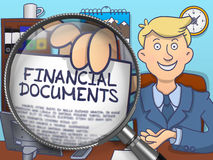 Financial Documents through Magnifying Glass. Doodle Design. Officeman in Office Showing Paper with Inscription Financial Documents. Closeup View through Lens Royalty Free Stock Image