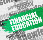 Financial Education on the Brickwall. Business Education Concept: Financial Education on White Brick Wall Background with Wordcloud Around It. Financial Stock Photo