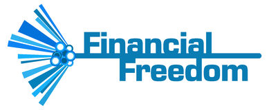 Financial Freedom Blue Abstract Background. Financial freedom text written over blue background Stock Image