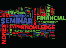 Financial Freedom Seminar Text Background  Word Cloud Concept. FINANCIAL FREEDOM SEMINAR Text Background Word Cloud Concept Stock Photography