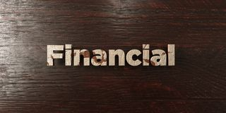 Financial - grungy wooden headline on Maple  - 3D rendered royalty free stock image. This image can be used for an online website banner ad or a print postcard Royalty Free Stock Image
