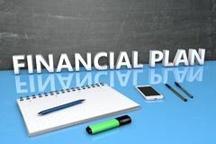 Financial Plan text concept. Financial Plan - text concept with chalkboard, notebook, pens and mobile phone. 3D render illustration Royalty Free Stock Photo