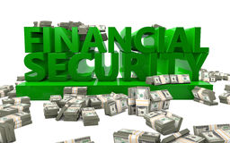 Financial Security. The words Financial Security rendered in 3D with money bundles Royalty Free Stock Photo