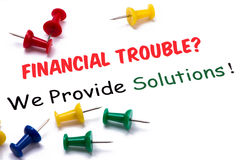 Financial troubles?we provide solutions! Royalty Free Stock Photography