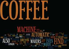Find The Best Coffee Machine For Your Needs Text Background  Word Cloud Concept. FIND THE BEST COFFEE MACHINE FOR YOUR NEEDS Text Background Word Cloud Concept Stock Photography