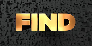 Find - Gold text on black background - 3D rendered royalty free stock picture. This image can be used for an online website banner ad or a print postcard Royalty Free Stock Photos
