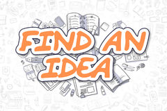 Find An Idea - Doodle Orange Inscription. Business Concept. Cartoon Illustration of Find An Idea, Surrounded by Stationery. Business Concept for Web Banners Royalty Free Stock Images