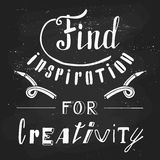 Find inspiration for creativity. Hand drawn lettering. Poster and t-shirt design. Vector illustration Royalty Free Stock Photography
