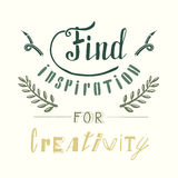 Find inspiration for creativity. Hand drawn lettering. Poster and t-shirt design. Vector illustration Stock Image